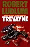 Trevayne (0246135352) by Ludlum, Robert