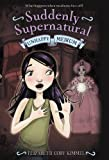 img - for Suddenly Supernatural: Unhappy Medium book / textbook / text book