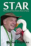 img - for Star: The Story of One Duck's Rise to Fame book / textbook / text book