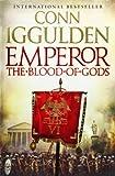 Emperor: The Blood of Gods (0007271190) by Conn Iggulden
