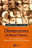 img - for Dimensions of Moral Theory: An Introduction to Metaethics and Moral Psychology book / textbook / text book