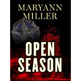 Open Season (Five Star Mystery Series) ~ Maryann Miller