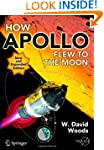 How Apollo Flew to the Moon (Springer...