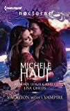 img - for Vacation with a Vampire: Stay\Vivi and the Vampire\Island Vacation (Harlequin Nocturne) book / textbook / text book