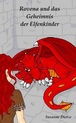 Buch: Rovena und das Geheimnis der Elfenkinder von Susanne Dietze