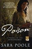 Image of Poison: A Novel of the Renaissance (Poisoner Mysteries)