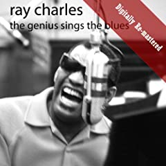 The Genius Sings The Blues (Digitally Re-mastered)