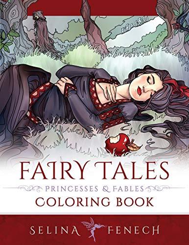 Fairy Tales, Princesses, and Fables Coloring Book (Fantasy Coloring by Selina) [Fenech, Selina] (Tapa Blanda)