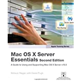 Apple Training Series: Mac OS X Server Essentials (Visual QuickStart Guides)by Schoun Regan