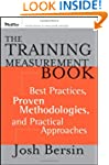 The Training Measurement Book: Best P...