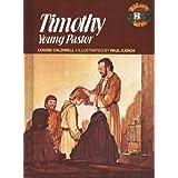 Timothy, Young Pastor (Bibleain Series) ~ Louise Caldwell