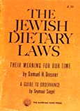 img - for The Jewish Dietary Laws - Their Meaning for Our Time & a Guide to Observance book / textbook / text book