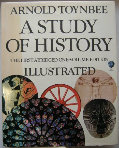 Study Of History: The Disintegrations Of Civilizations (R ...