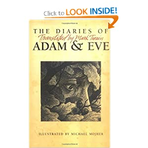 The Diary Of Adam And Eve - Mark Twain