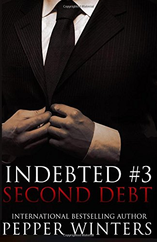 Second Debt: Volume 3 (Indebted)