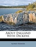 img - for About England With Dickens book / textbook / text book