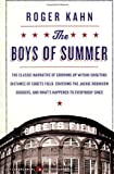 The Boys of Summer (0060883960) by Kahn, Roger