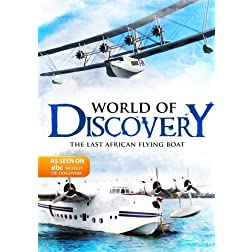 World Of Discovery - The Last African Flying Boat (Amazon.com Exclusive)