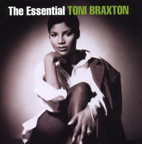 Essential Toni Braxton by Toni Braxton