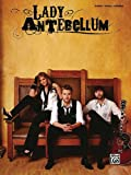 Lady Antebellum Lady Antebellum: Piano/Vocal/Chords