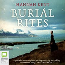Burial Rites Audiobook by Hannah Kent Narrated by Morven Christie
