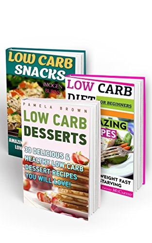 Low Carb Diet BOX SET 3 IN 1: Rapid Weight Loss With 85 Amazingly Delicious & Healthy Low Carb Recipes: (Slow Cooker Low Carb, high protein, low carb, ... Watchers Cookbook, Low Carb High Fat Diet) by Imogen Burns