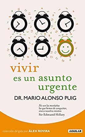 Amazon.com: Vivir es un asunto urgente (Spanish Edition) eBook: Mario