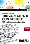 Trovare clienti con Google: SEO + AdW...
