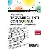 Bruce Clay (Autore), Ale Agostini (Autore) (8)Download:   EUR 9,99