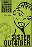 Sister Outsider: Essays and Speeches (Crossing Press Feminist Series) by Lorde, Audre (2013) Paperback
