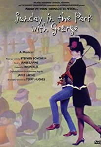 Sunday in the Park With George (Peters, Patinkin) [Import anglais]