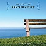 Moments of Contemplation | Lynn Pinkham