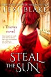 Steal the Sun (Thieves)