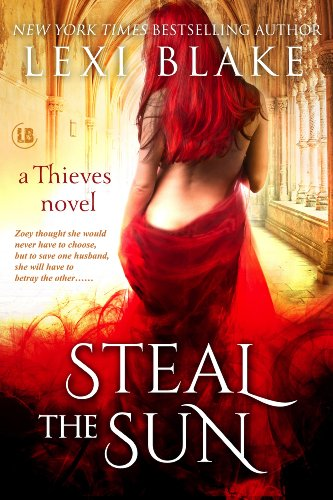 Lexi Blake - Steal the Sun, Thieves, Book 4