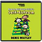 How to Build Your Child's Self-Esteem (6 Compact Discs)