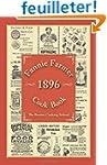 Fannie Farmer 1896 Cook Book: The Bos...