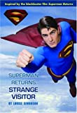 Superman Returns: Strange Visitor (0316177997) by Simonson, Louise