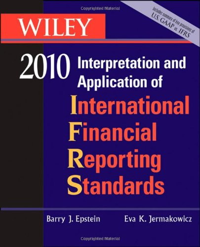 WILEY Interpretation and Application of International Financial Reporting Standards 2010 (Wiley Ifrs)