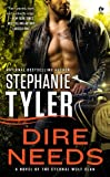 Dire Needs: A Novel of the Eternal Wolf Clan