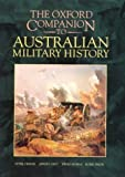 img - for The Oxford Companion to Australian Military History by Peter Dennis (1996-01-18) book / textbook / text book