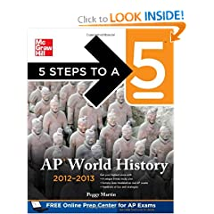 5 Steps to a 5 AP World History, 2012-2013 Edition (5 Steps to a 5 on the Advanced Placement Examinations... by Peggy Martin