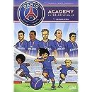 Psg Academy T01: Une Equipe de Rêve