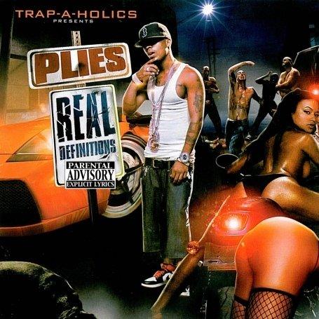 Plies - Real Definitions: Trap-A-Holic - Zortam Music