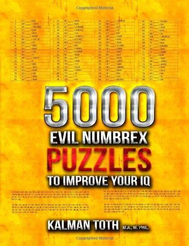 5000 Evil Numbrex Puzzles to Improve Your IQ