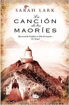 Amazon.com: La cancion de los maories (Spanish Edition) (9788498728354