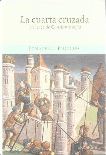 La Cuarta Cruzada y el saco de Constantinopla (Tiempo De Historia)