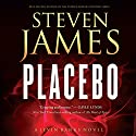 Placebo (       UNABRIDGED) by Steven James Narrated by Adam Verner