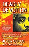img - for Deadly Devotion   [DEADLY DEVOTION] [Mass Market Paperback] book / textbook / text book