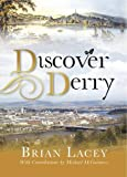 Discover Derry (1906271372) by Lacey, Brain
