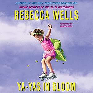 Ya-Yas in Bloom Audiobook